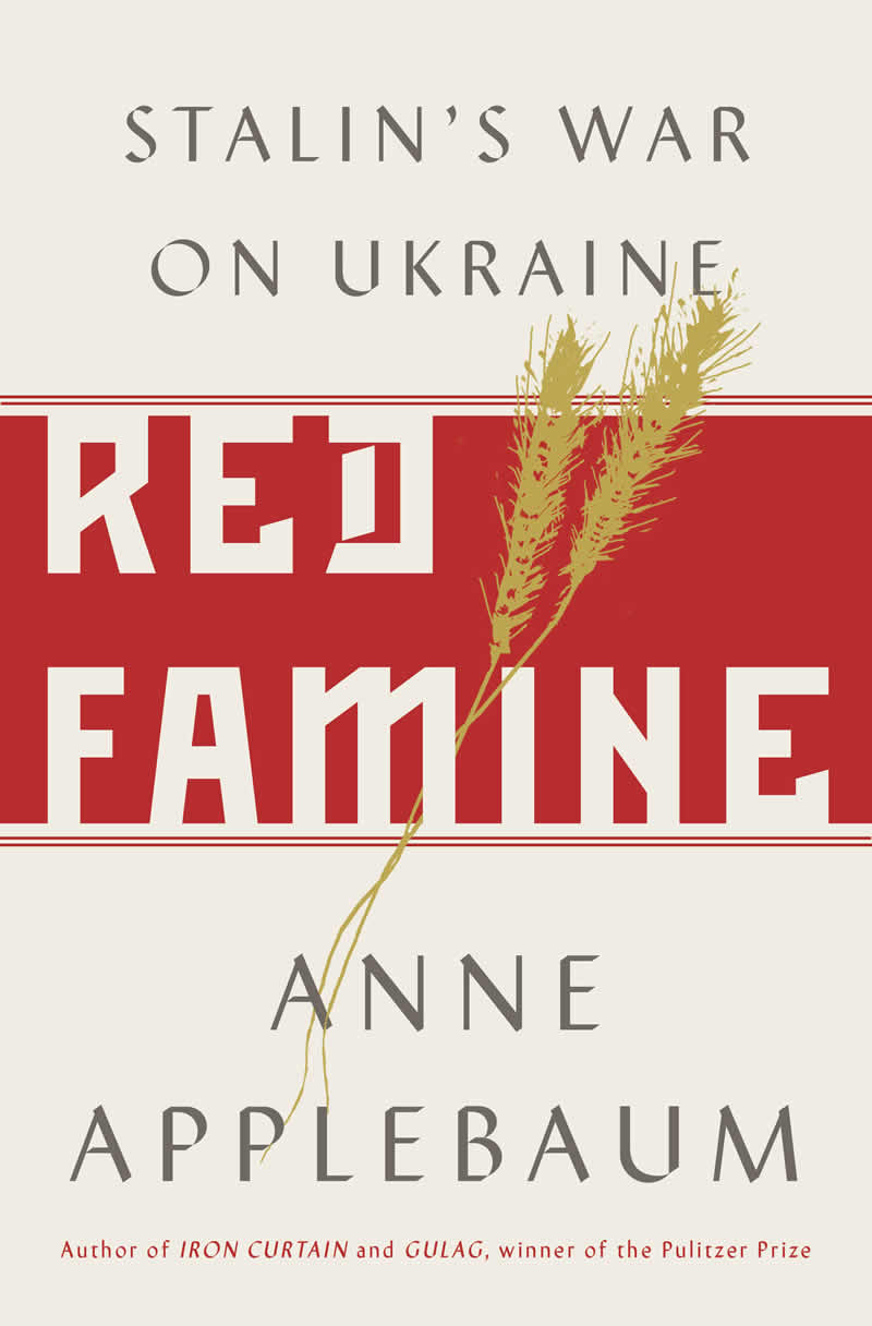 Red Famine Anne Applebaum